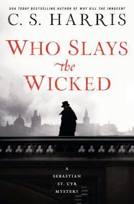 Who Slays the Wicked (Sebastian St. Cyr, #14)