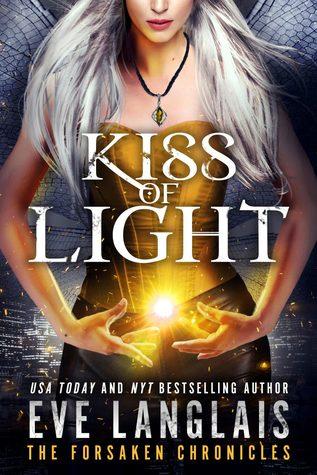 Kiss of Light (The Forsaken Chronicles, #3)
