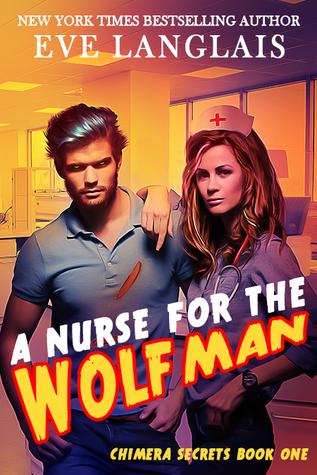 A Nurse for the Wolfman (Chimera Secrets #1)