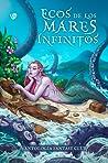 Ecos de los mares infinitos (Antología Fantasy Club, #2)