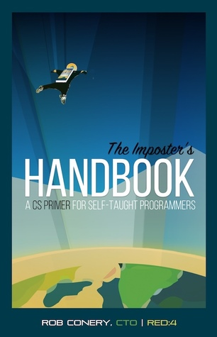 The Imposter's Handbook (Imposter's Handbook, #1) by Rob Conery
