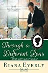 Through a Different Lens by Riana Everly