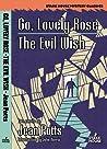 Go, Lovely Rose / The Evil Wish
