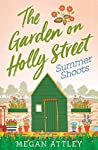 The Garden on Holly Street Part Three: Summer Shoots