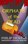 Orphans of the Dead (Armageddon's Offspring #1)