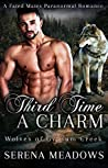 Third Time a Charm (Wolves of Gypsum Creek, #1)