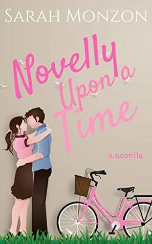 Novelly Upon a Time (Book Nerds and Boyfriends Collection #3)