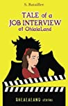 Tale of a Job Interview at OhlalaLand (OhlalaLand stories) (Volume 1)