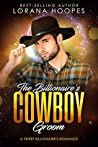 The Billionaire's Cowboy Groom