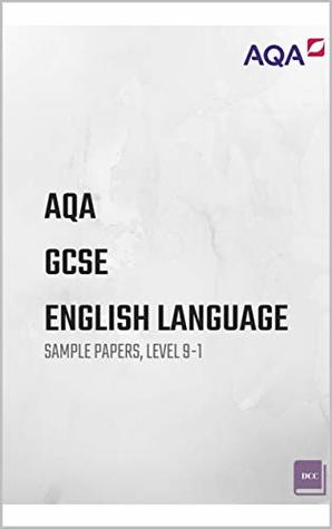 AQA GCSE English Language Sample Papers (Level 9-1): Paper 1 & Paper 2 (Fiction/Non Fiction)