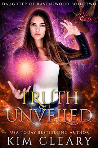 Truth Unveiled: A New Adult Urban Fantasy (Daughter of Ravenswood Book 2)