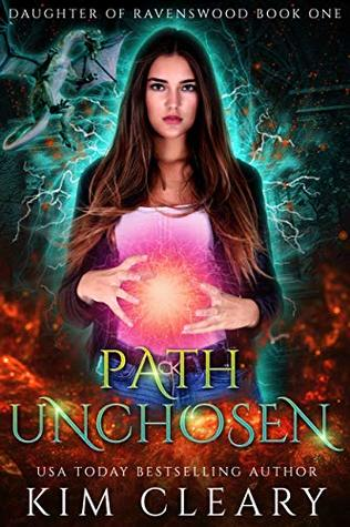 Path Unchosen: A New Adult Urban Fantasy (Daughter of Ravenswood Book 1)