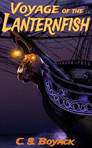 Voyage of the Lanternfish (The Lanternfish #1)