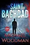 The Saint Of Baghdad (CJ Brink #1)