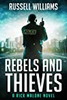 Rebels And Thieves