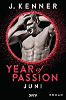 Year of Passion. Juni: Roman