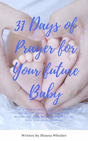 31 Days, 31 Ways to Pray for Children