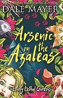 Arsenic in the Azaleas (Lovely Lethal Gardens Volume 1)