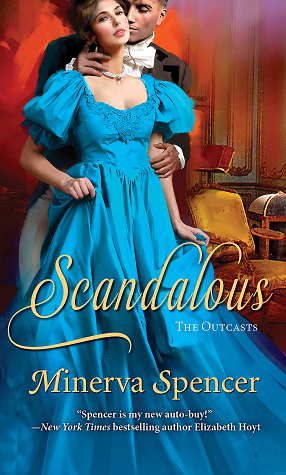 Scandalous (The Outcasts, #3)