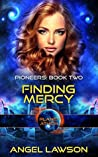 Finding Mercy; Planet Athion (Pioneers, #2)