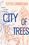 City of Trees: Essays on Life, Death and the Need for a Forest by Sophie Cunningham audiobook