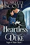Heartless Duke (League of Dukes #2)