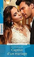 Captive d'un mariage (Amours vengeresses t. 1)