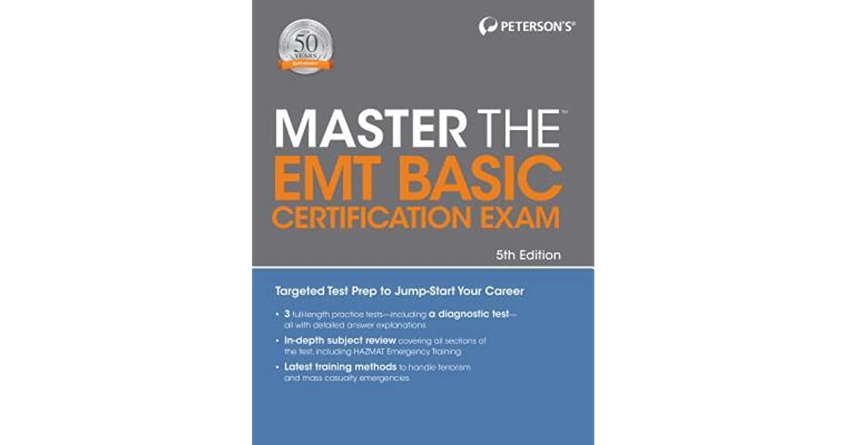 Master The Emt Basic Certification Exam By Petersons