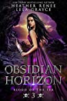 Obsidian Horizon (Blood of the Sea Book 3)