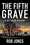 The Fifth Grave (DCI Jacob Mysteries #1)