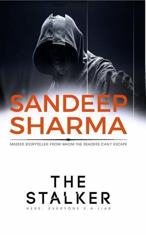 The Stalker by Sandeep Sharma