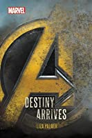 Avengers: Destiny Arrives