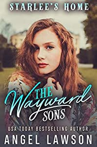 Starlee's Home (The Wayward Sons #3)