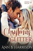 Christmas Glitter (Moore Sisters of Montana, #1)