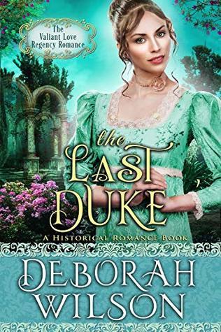 The Last Duke by Deborah Wilson