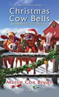 Christmas Cow Bells (A Buttermilk Creek Mystery #1)