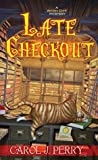 Late Checkout (Witch City Mystery #9)