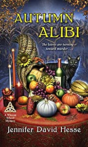 Autumn Alibi (A Wiccan Wheel Mystery #6)