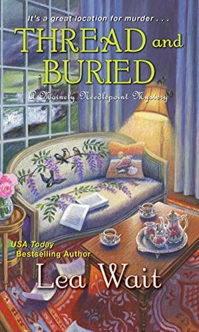 Thread and Buried (Mainely Needlepoint #9)