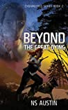 Beyond the Great Dying (Endangered #2)