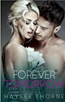 Forever Tomorrow (Kingsley, #4)
