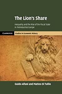 The Lion's Share: Inequality and the Rise of the Fiscal State in Preindustrial Europe