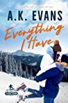 Everything I Have (Everything, #2)
