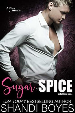 Sugar and Spice: And All Things Nice. . .
