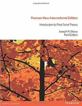 Introduction to Post-Tonal Theory by Joseph N  Straus