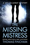 The Missing Mistress  (Lee Callaway Mystery #5)