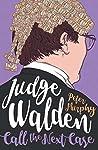 Judge Walden: Call the Next Case (Walden of Bermondsey)