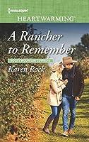 A Rancher to Remember (Rocky Mountain Cowboys Book 6)