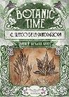 Botanic Time. El Silencio de la Mandrágora.