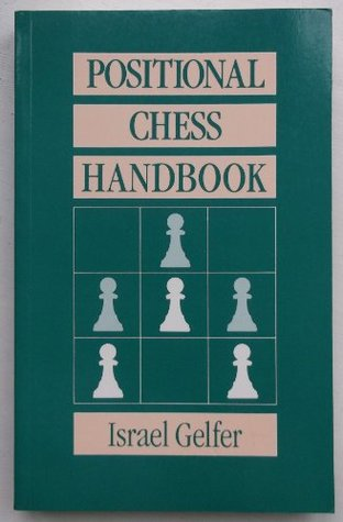 Positional Chess Handbook